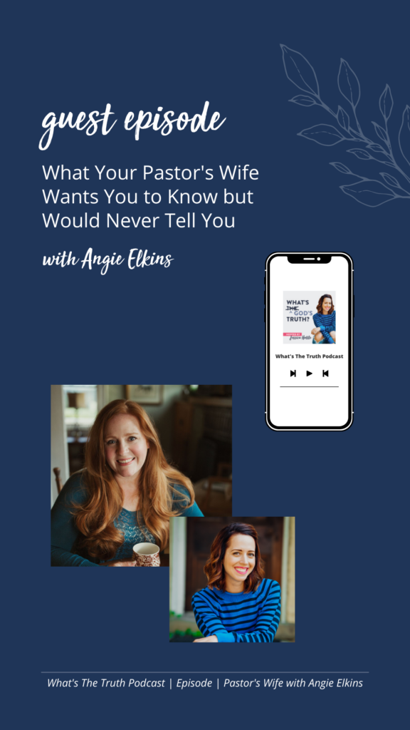 What Your Pastor's Wife Wants You to Know But Would Never Tell You