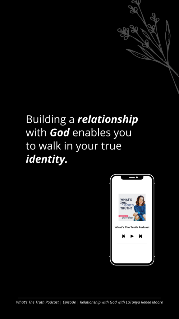 Develop a Personal Relationship with God